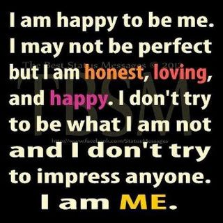 Happy to be ME :)